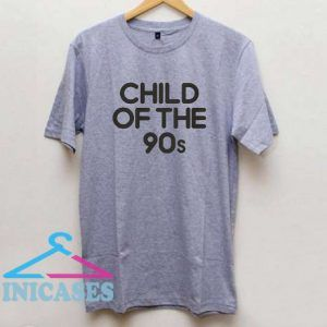 Child Of The 90s T shirt