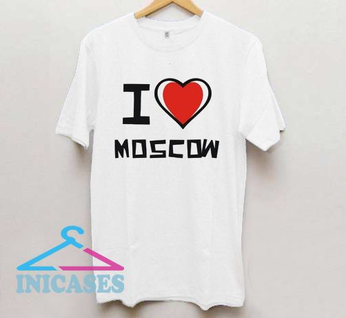 I Love Moscow T Shirt