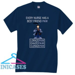 Mary Poppins Every Nurse Has A Best Friend Pam T Shirt