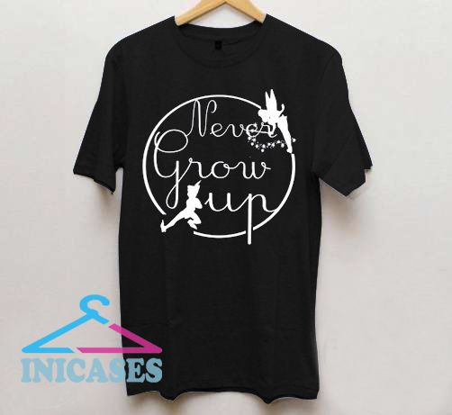 Never Grow Up with Peter Pan and Tinkerbell T shirt