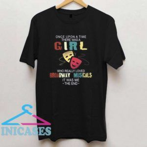 Once upon a time there was a girl T shirt