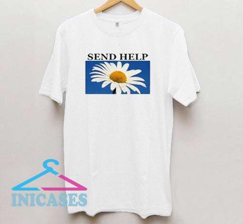 Send Help Flower T Shirt