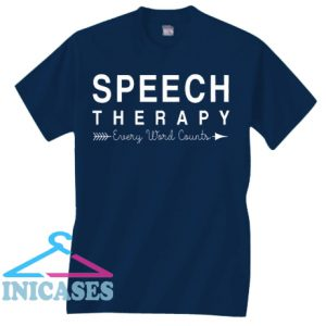 Speech Therapy T Shirt