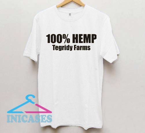 9ada1f7e 100% HEMP TEGRIDY FARMS T Shirt