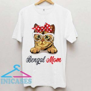 Bengal Cat Mom T shirt