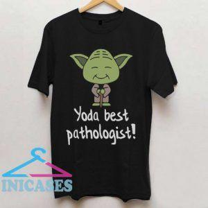 Best Yoda Pathologist Pun T Shirt