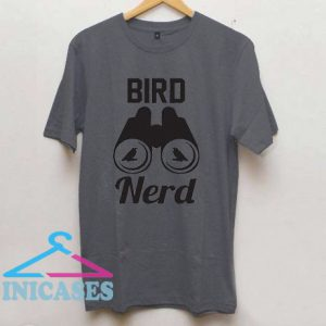 Bird Nerd Shirt T Shirt