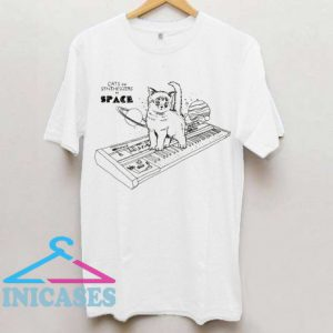 Cats On Synthesizers In Space T Shirt