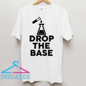 Chemist Graduate Professor Drop Base T Shirt