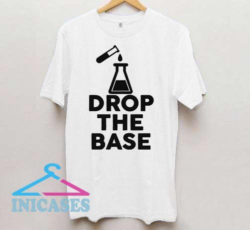 Chemist Graduate Professor Drop Base T Shirt