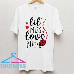 lil Miss Love Bug T Shirt
