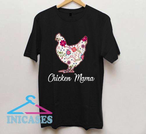 Chicken Mama T Shirt