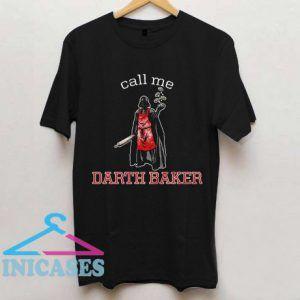 Darth Baker T Shirt