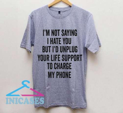 I'M Not saying T Shirt