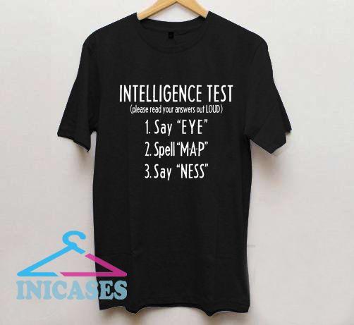 Intelligence Test T Shirt