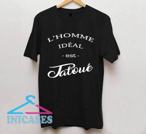 L'Homme ideal T Shirt