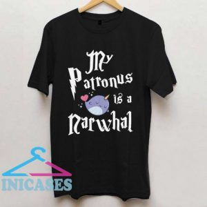 My Patronus Is A Narwhal T Shirt