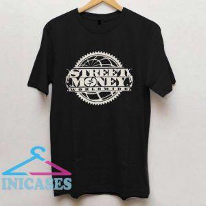 Street Money Worldwide T shirt