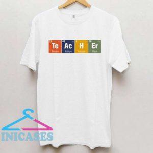 Teacher Elements T shirt