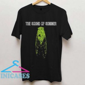 The Trees The Sound Of Summer T Shirt