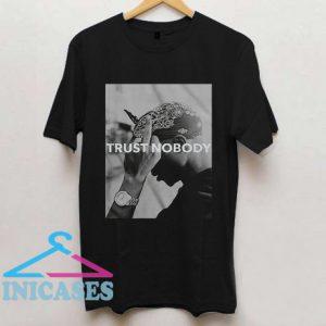 Trust Nobody Funny T Shirt