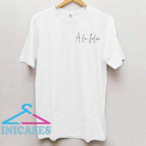 A La Folie T Shirt