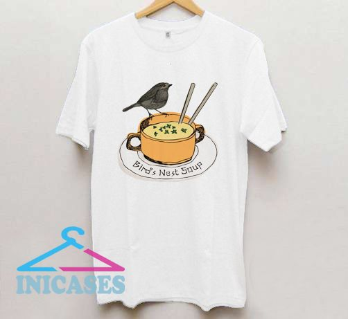 Bird's Nest Soup T Shirt