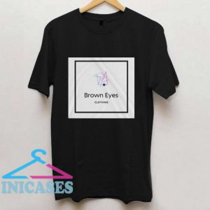 Brown Eyes T shirt