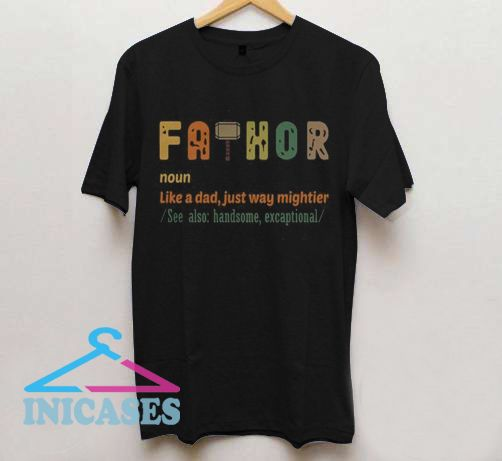 FaThor Definition T Shirt
