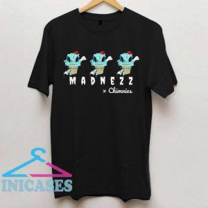 MADNEZZ by Chimnies T Shirt
