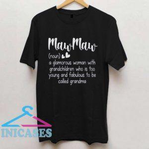 MawMaw Definition T shirt