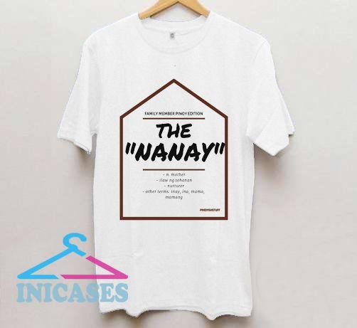 Nanay T Shirt