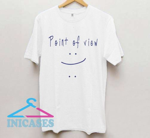 Point of View T Shirt