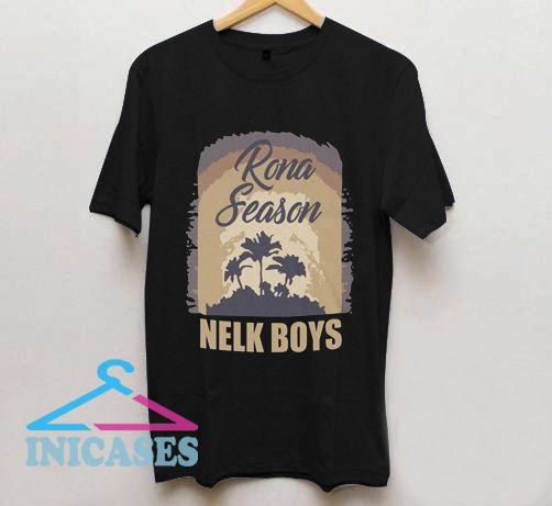 Rona Season Nelk T Shirt