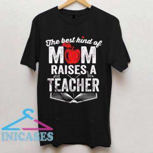 Teacher's Mom T shirt