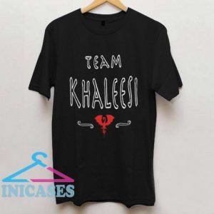 Team Khaleesi T Shirt