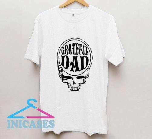 grateful dad T shirt