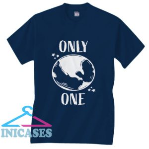 Only One Earth T Shirt
