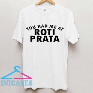 Roti Prata T Shirt
