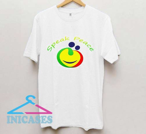 Speak Peace T Shirt