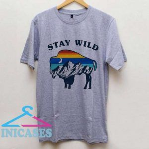 Stay Wild Buffalo T Shirt