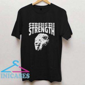 Strength Typography T Shirt