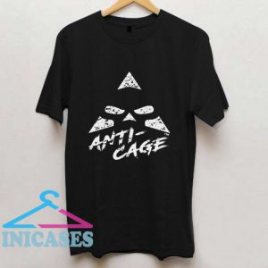 Anti Cage T Shirt