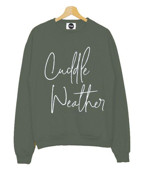 Cuddle Weather Sweatshirt Men And Women