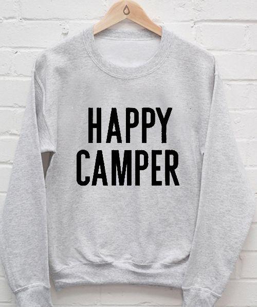 Happy Camper Sweatshirt Men And Women
