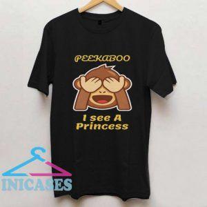 Peekaboo I See A Princess T Shirt