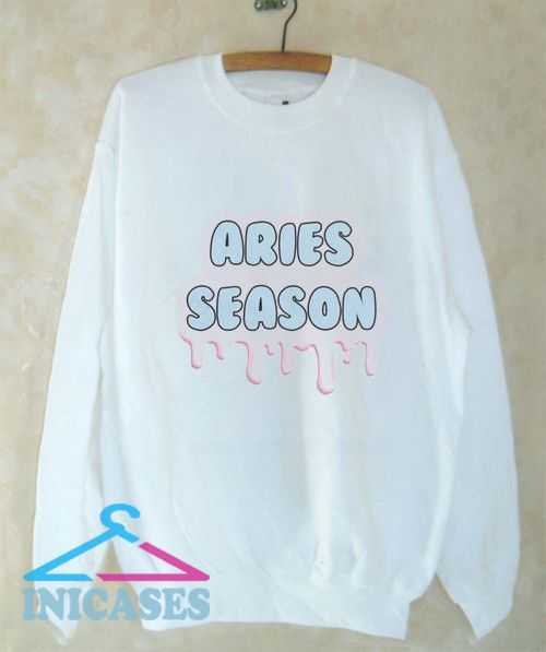 Aries Season Sweatshirt Men And Women