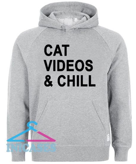 Cat Videos and Chill Hoodie pullover