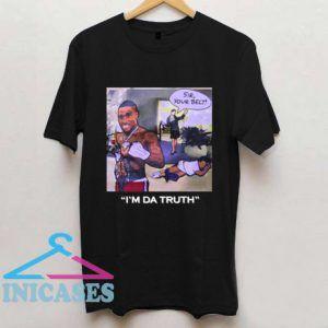 Dababy I'm da truth T shirt