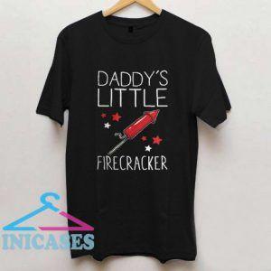 Daddy's Little Firecracker T Shirt